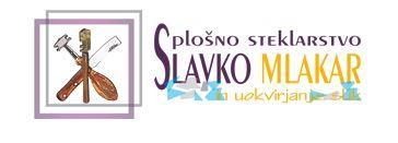 Splošno steklarstvo in uokvirjanje slik, Slavko Mlakar s.p.