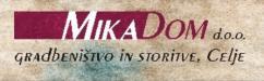 MIKA DOM d.o.o. gradbeništvo in storitve
