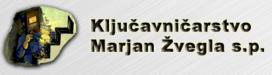 KLJUČAVNIČARSTVO MARJAN ŽVEGLA S.P.